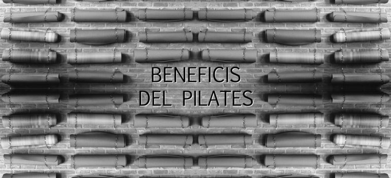 BENEFICIS DEL PILATES